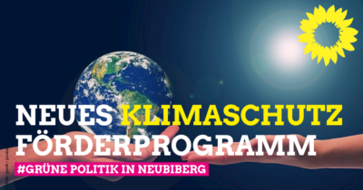 Dank starkem grünen Einsatz: Neubiberg hat ein neues Klimaschutzförderprogramm